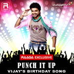Punch It Up - Vijay's Birthday Song songs