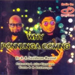 Why Ponnunga Coming songs