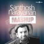 Santhosh Narayanan Mashup songs