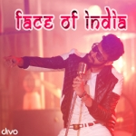 Face Of India songs