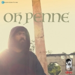 Oh Penne (Grain Of Life) songs