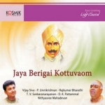 Jaya Berigai Kottuvaom songs
