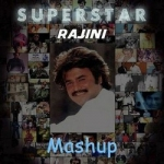Superstar Rajini Mashup songs