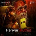 Periyar Kuthu songs