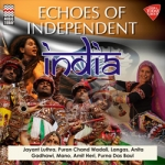 Echoes of Independent India songs